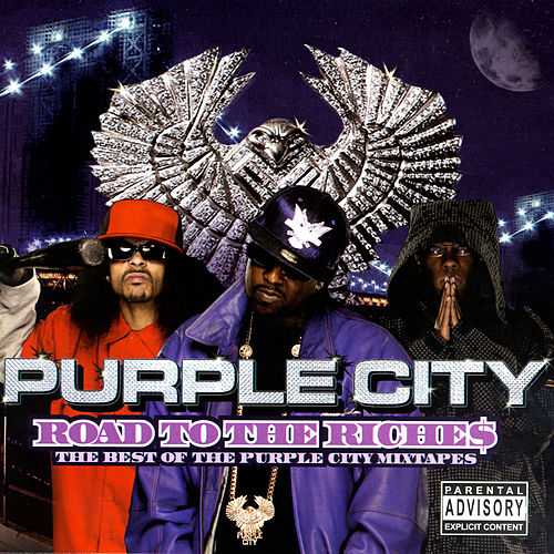 Play & Download Road To The Riche$ - The Best Of The Purple City Mixtapes by Various Artists | Napster