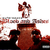 Play & Download Blood And Ashes by Outerspace | Napster