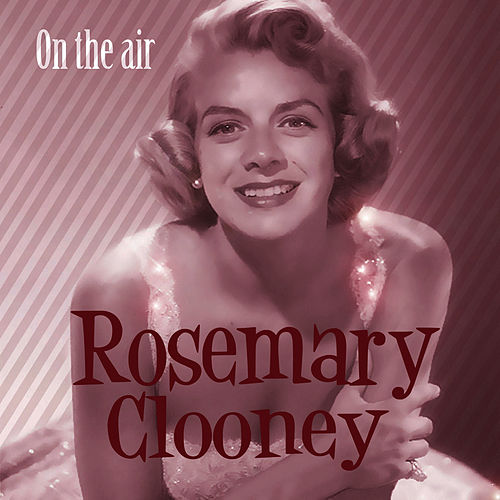 On The Air by Rosemary Clooney
