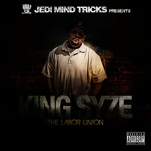 Play & Download The Labor Union by King Syze | Napster