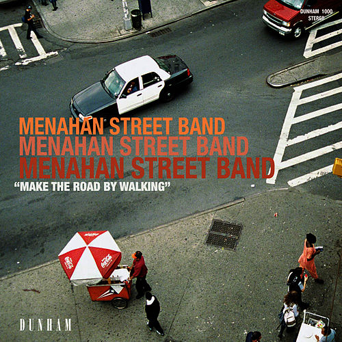 Make The Road By Walking by Menahan Street Band