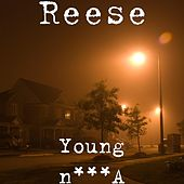 Play & Download Young Nigga by Reese | Napster