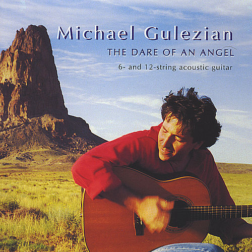 Play & Download The Dare of An Angel by Michael Gulezian | Napster
