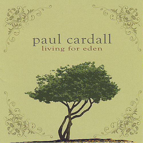 Play & Download Living for Eden (2 Disc Set) by Paul Cardall | Napster