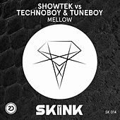 Play & Download Mellow by Showtek | Napster
