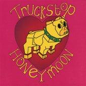 Truckstop Honeymoon by Truckstop Honeymoon