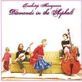 Play & Download Diamonds in the Asphalt by Truckstop Honeymoon | Napster