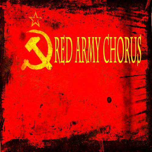 Play & Download The Best Of by Red Army Chorus | Napster