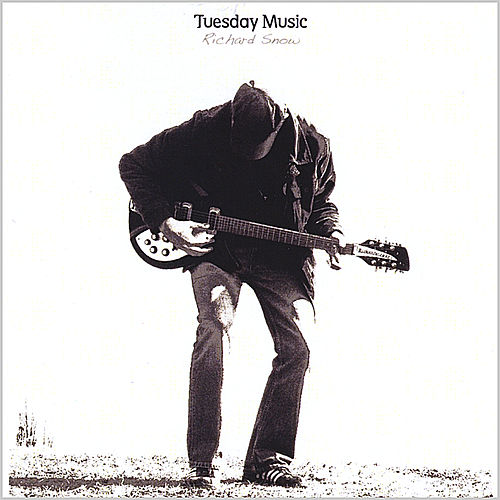 Play & Download Tuesday Music (Us Reissue) by Richard Snow | Napster