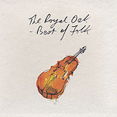 Play & Download Royal Oak: Best of Folk by Various Artists | Napster