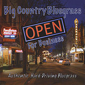 Open for Business by Big Country Bluegrass