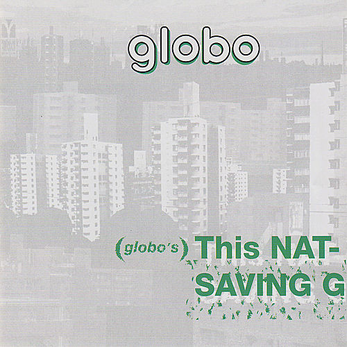 Globo's This Nation's Saving Grace by Globo
