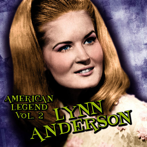 American Legend, Volume 2 by Lynn Anderson