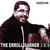 Play & Download The Errol Garner 3 & 4 by Errol Garner | Napster