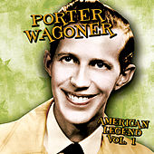 American Legend, Volume 1 by Porter Wagner