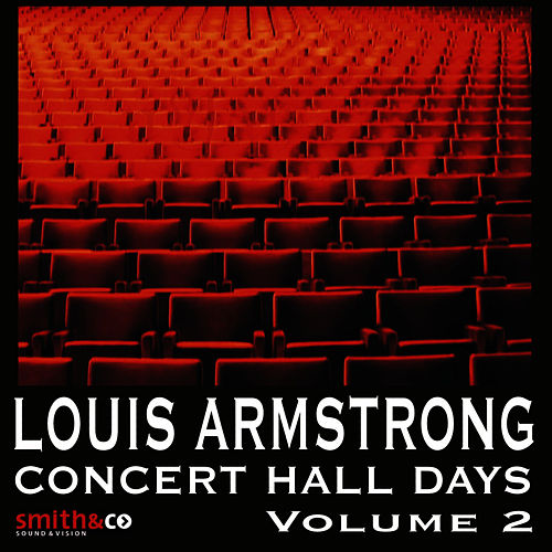 Concert Hall Days, Volume 2 by Louis Armstrong