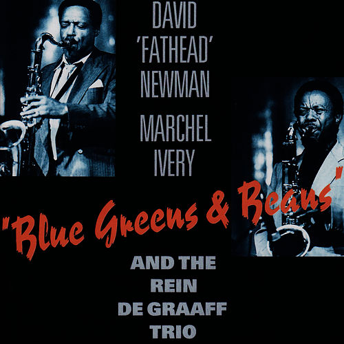 Blue Greens & Beans by David 'Fathead' Newman