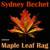 Play & Download Maple Leaf Rag by Sydney Bechet | Napster