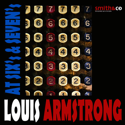 Play & Download At Six's & Seven's by Louis Armstrong | Napster