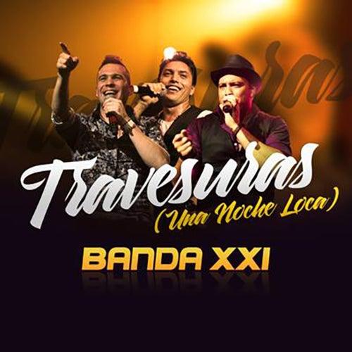 Travesuras (Una Noche Loca) - Single de Banda XXI