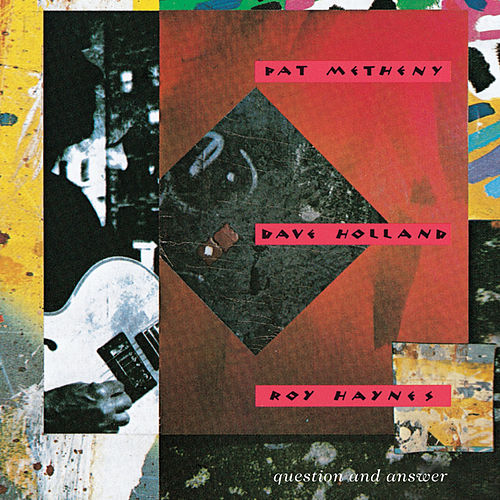 Play & Download Question and Answer by Pat Metheny | Napster