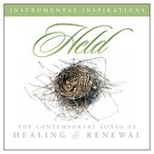 Play & Download Held: Songs of Healing & Renewal by Instrumental Inspirations | Napster