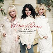 Tennessee Christmas: A Holiday Collection by Point of Grace
