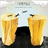 Play & Download Nothing Happens For A Reason by Pompeii | Napster