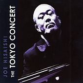 Play & Download The Tokyo Concert by Joe Hisaishi | Napster