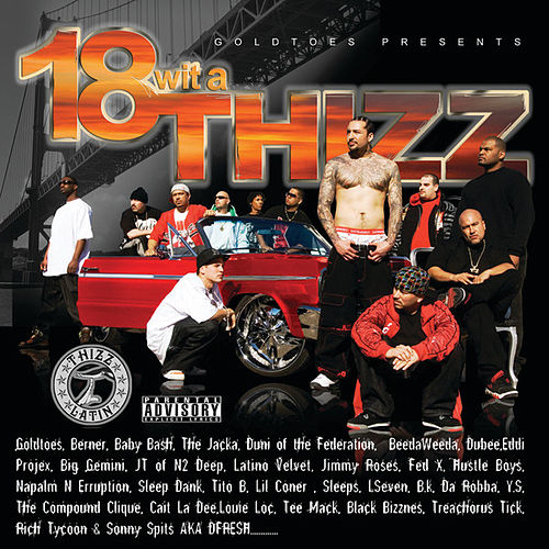 Play & Download 18 Wit A Thizz by Various Artists | Napster