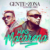 Play & Download Más Macarena by Gente De Zona | Napster