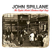 The English Market (Christmas Angel Song) by John Spillane