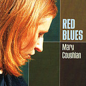 Play & Download Red Blues by Mary Coughlan | Napster