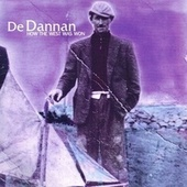 Play & Download How the West Was Won by De Dannan | Napster