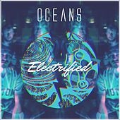 Electrified by Oceans