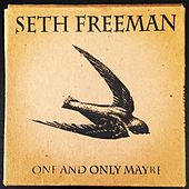 Play & Download One and Only Maybe by Seth Freeman | Napster