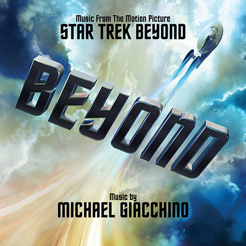 Play & Download Star Trek Beyond by Michael Giacchino | Napster