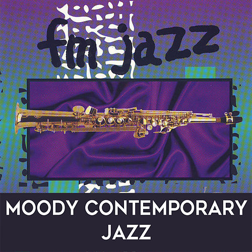 Play & Download FM Jazz: Moody Contemporary Jazz by David Chesky | Napster