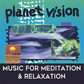 Play & Download Planet Vision: Music for Relaxation & Meditation by Mark Dwane | Napster