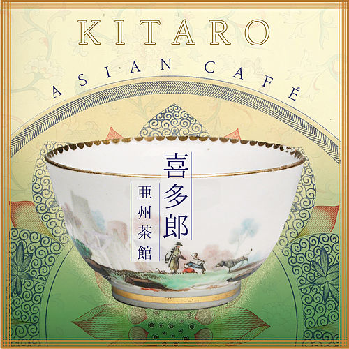 Play & Download Asian Café by Kitaro | Napster