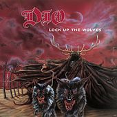Play & Download Lock Up The Wolves (Remastered) by Dio | Napster