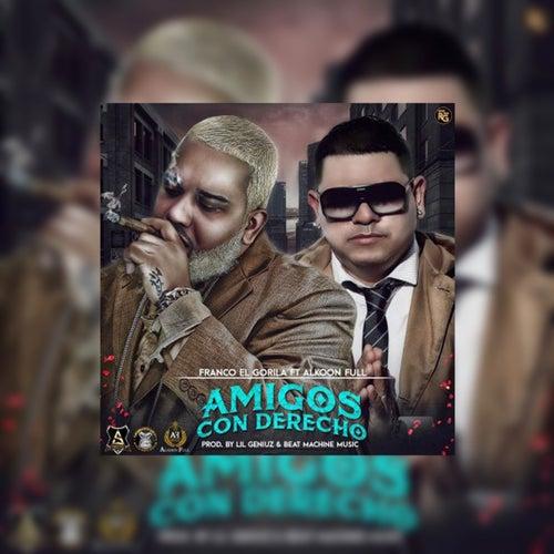 Amigos Con Derechos (feat. Alkoon Full) - Single by Franco