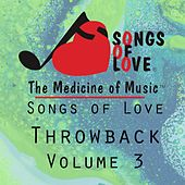 Play & Download Songs of Love Throwback Vol. 3 by Various Artists | Napster