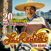 Play & Download 20 Historias Que Nunca Mueren by Los Rehenes | Napster