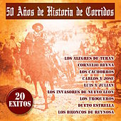 Play & Download 50 A–os de Historia de Corridos by Various Artists | Napster