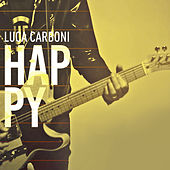 Play & Download Happy EP by Luca Carboni | Napster