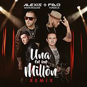 Play & Download Una en un Millón (Remix) [feat. Fonseca & Kevin Roldan] - Single by Alexis Y Fido | Napster