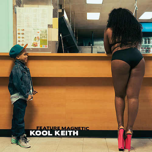 Play & Download Feature Magnetic by Kool Keith | Napster