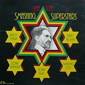 Play & Download Jah Life Smashing Superstars by Various Artists | Napster