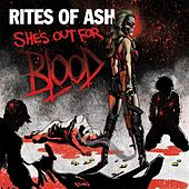 Play & Download She's out for Blood by Rites Of Ash | Napster
